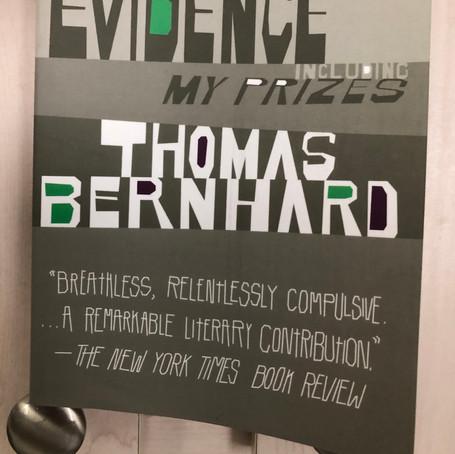 Thomas Bernhard's A Memoir/Gathering Evidence/My Prizes