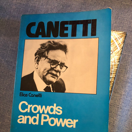 Elias Canetti's Crowds and Power
