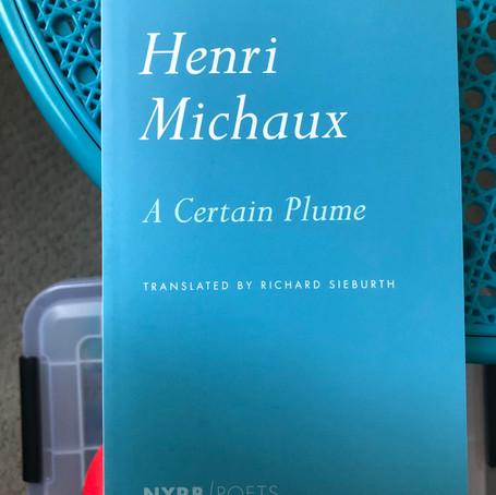 Henri Michaux's A Certain Plume