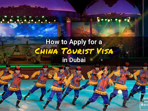 China Tourist Visa Application Process in Dubai