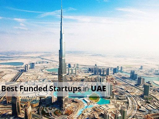 10 Best Funded Startups in UAE – Infographic