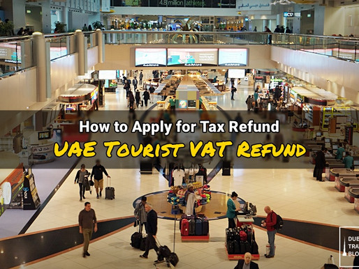 Guide: Applying for VAT Tax Refund for UAE Tourists