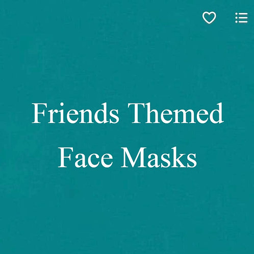 Friends Themed Face Masks