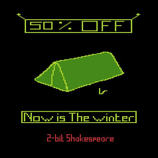 Richard III, Shakspeare, Now is the winter 2-bit, retro gaming, gamin