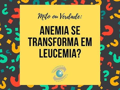 Anemia se transforma em leucemia?