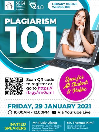 LIBRARY ONLINE WORKSHOP: PLAGIARISM 101
