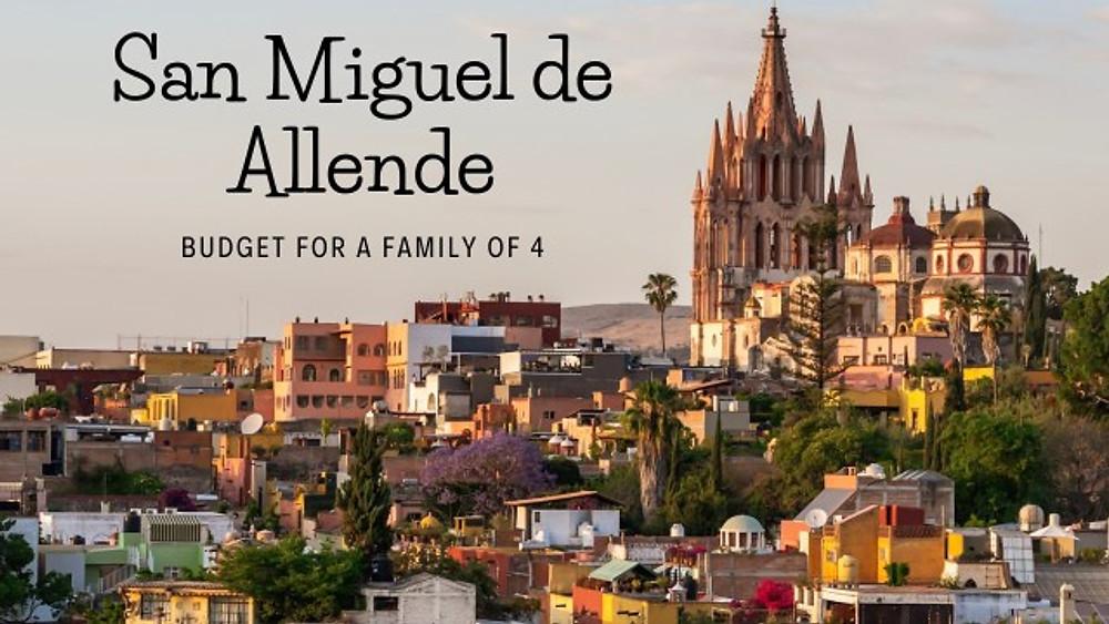 Mexico budget San Miguel de Allende