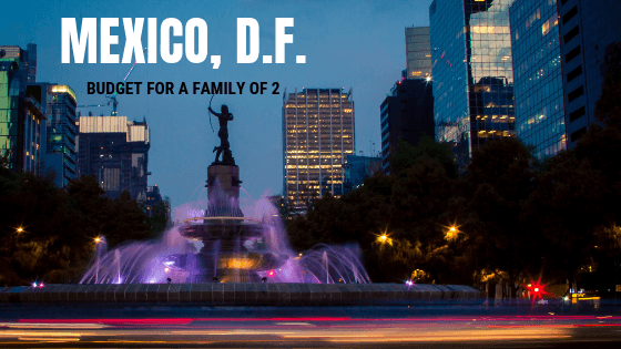 Real life budget for Mexico City from an expat.