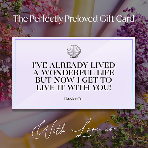 The Perfectly Preloved Gift Card (£20-£100)