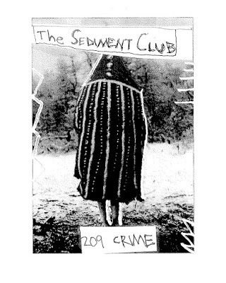 Sediment Club, 209 Crime