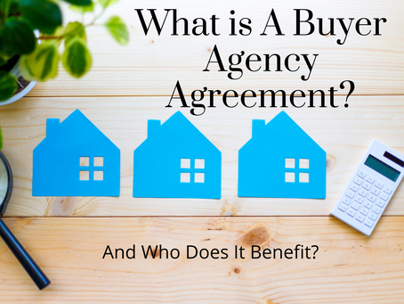Buying Your First Home - Should You Sign A Buyer Agency Agreement?