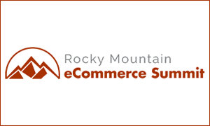 Rocky Mountain e-Commerce Summit