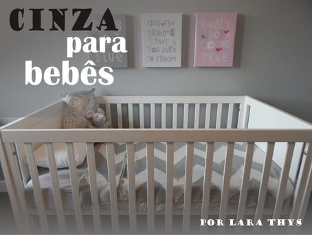 Cinza para Bebês