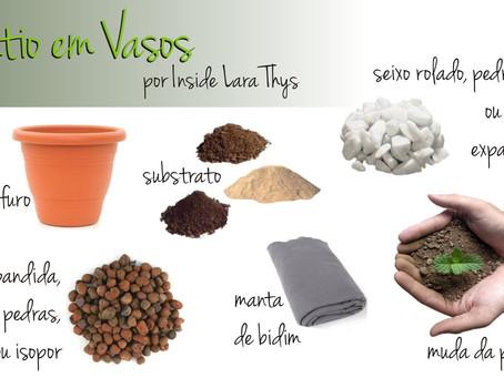 Série #varandas02 - Como Plantar em Vasos