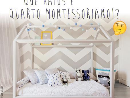 Que raios é quarto Montessoriano!?