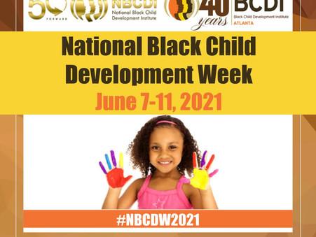 Reflecting on National Black Child Development Week (NBCDW) 2021