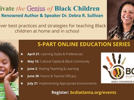 Cultivate the Genius of Black Children - a 5-Part Online Education Series
