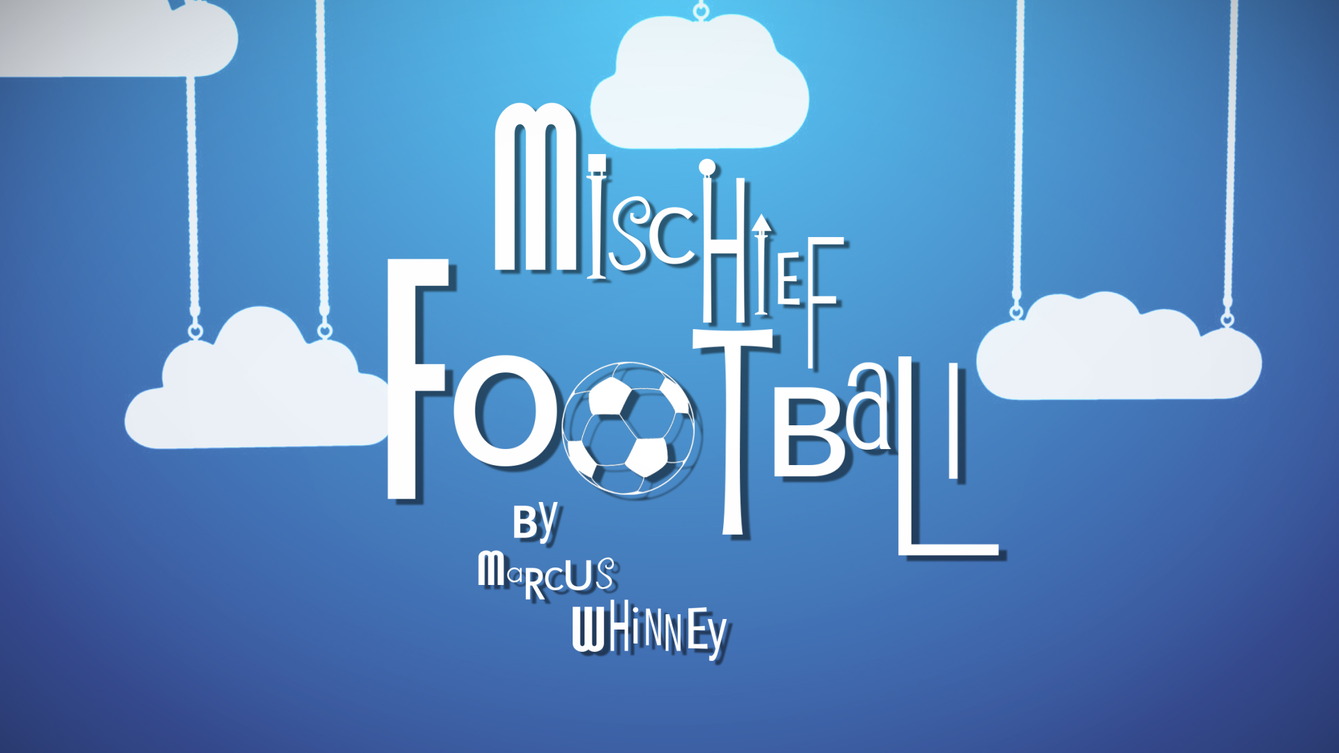 Mischief 'Football'