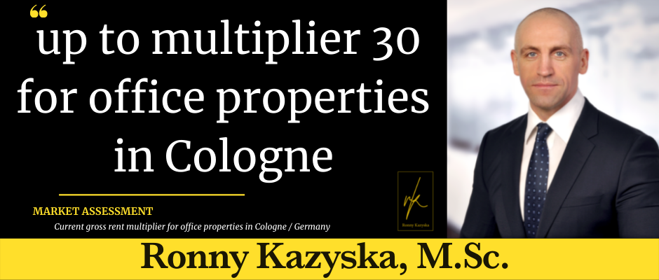 Top multiplier 30 for office properties in Cologne