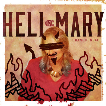Album Cover: HELL MARY by Chancie Neal