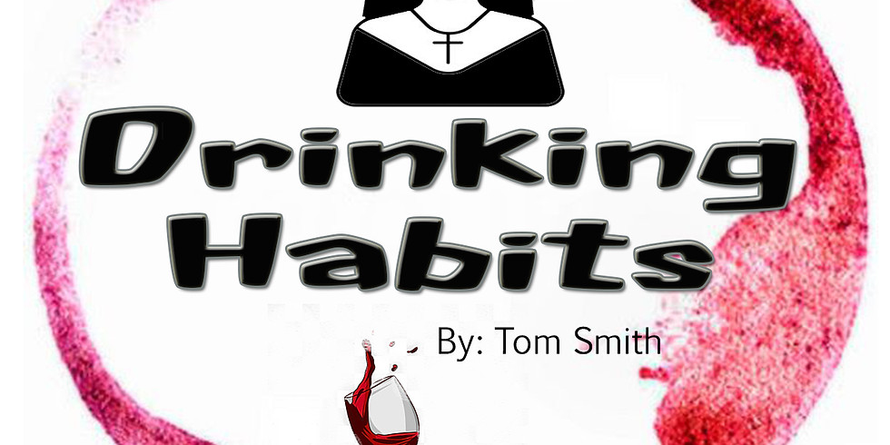 Drinking Habits April 23 - In Theater
