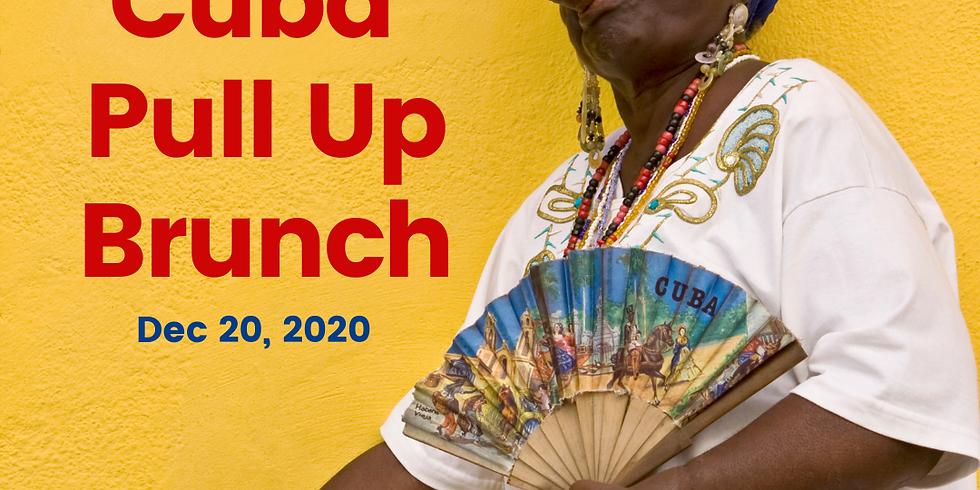 """Tour of Cuba"" Pull Up Brunch"