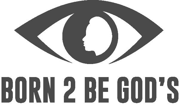 Born 2 Be Gods