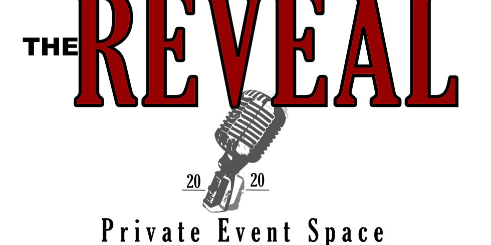 The Reveal - Grand Opening