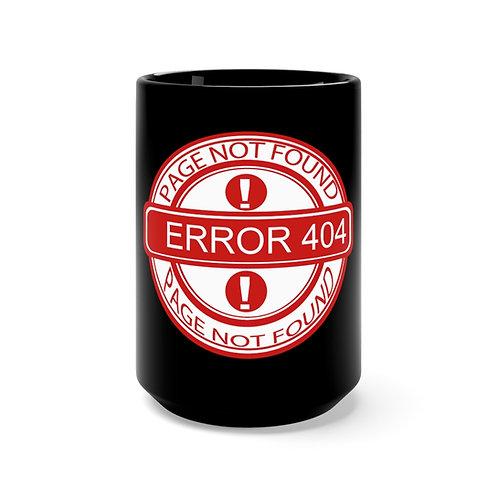 404  - Black Mug 15oz