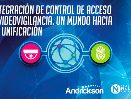 Integración de Control de Acceso y Videovigilancia. Un Mundo Hacia la Unificación