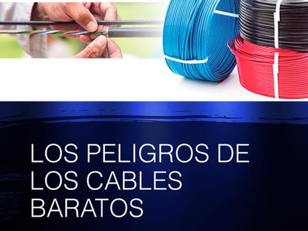 Los Peligros de los Cables Baratos