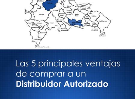 La  5 principales ventajas de comprar a un Distribuidor Autorizado: