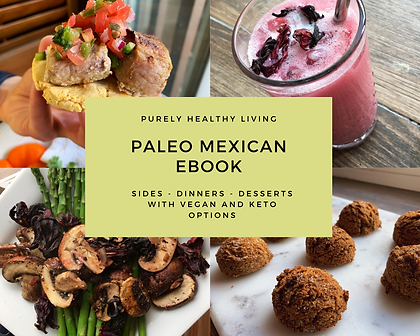 Purely Healthy Living - Paleo Mexican Eb