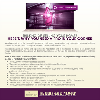 Thinking Of Selling Your Home? Here's Why You Need A Pro In Your Corner