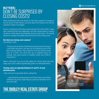Buyers: Don't Be Surprised By Closing Costs!