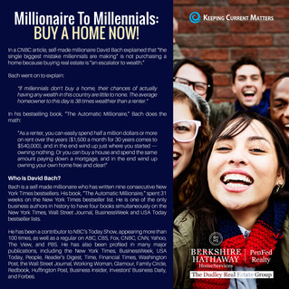 Millionaire To Millennials: Buy A Home Now!