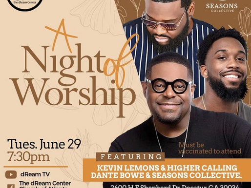 EVENT: A Night of Worship at The dReam Center Church