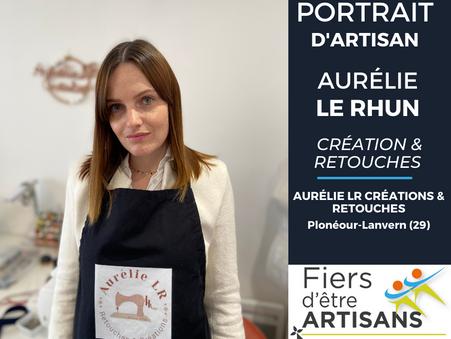 Aurélie LE RHUN - Plonéour-Lanvern (29) est Fière d'être Artisan !