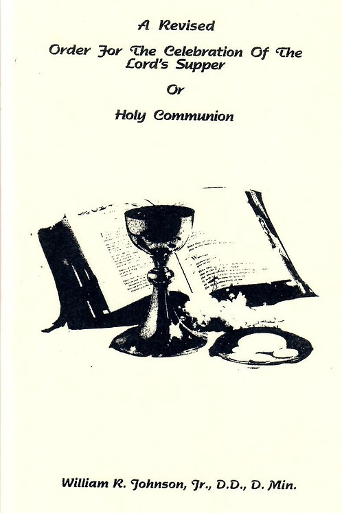 Order for the Celebration of the Lord's Supper or Communion