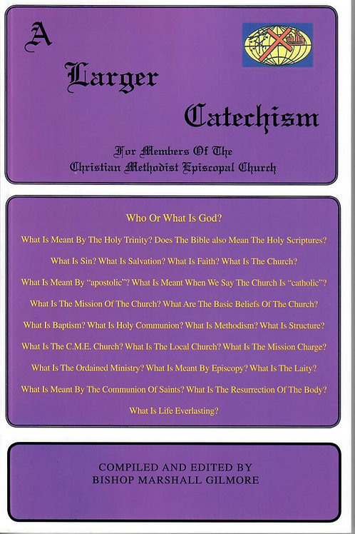 A Larger Catechism