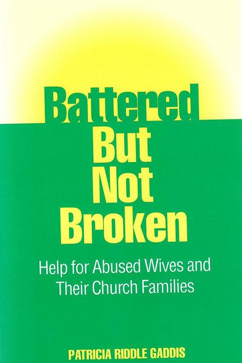 Battered But Not Broken
