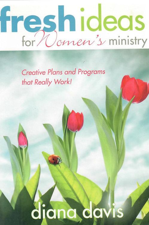 Fresh Ideas For Women's Ministry