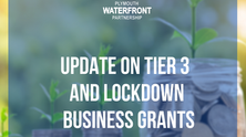 Update on Tier 3 and Lockdown Business Grants 2021