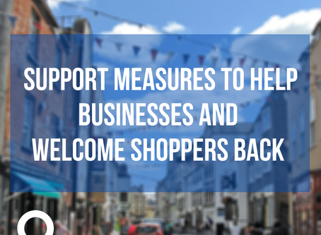 Supportmeasures tohelp businesses andwelcome shoppers back