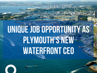 Unique job opportunity as Plymouth's new Waterfront CEO
