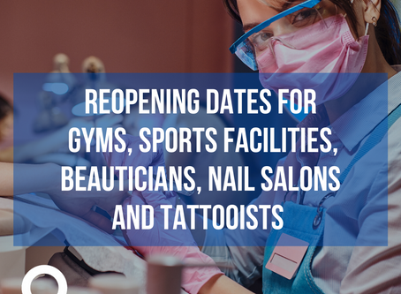 Reopening dates for pools, gyms, sports facilities, beauticians, nail salons and tattooists