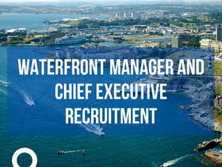 Waterfront Manager and Chief Executive Recruitment