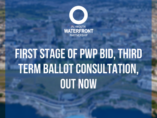 First Stage of PWP BID Third Term Ballot Consultation, out now