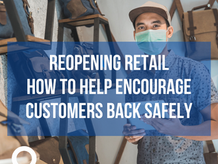 Waterfront BID Members - Reopening Retail: How to help encourage customers back safely