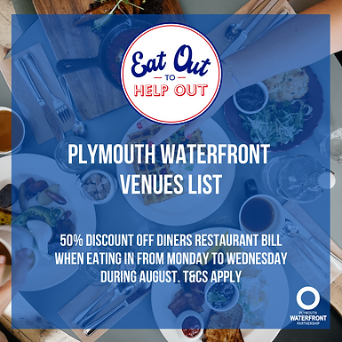 Eat Out to Help Out Plymouth Waterfront